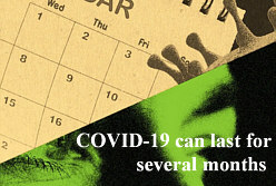 COVID-19 can last for several months